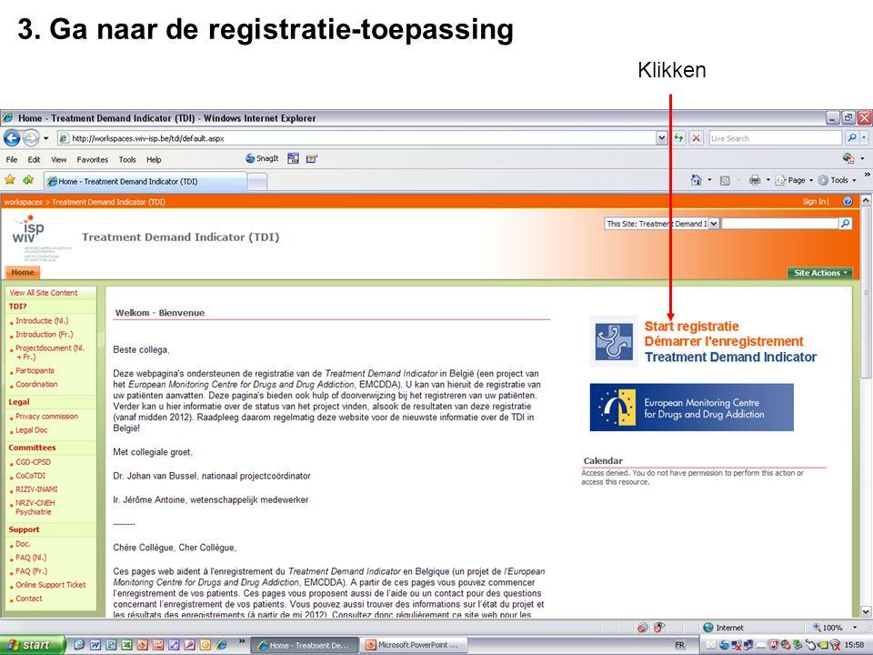 3. Ga naar de registratie-toepassing Klikken