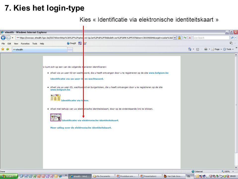 7. Kies het login-type Kies « Identificatie via elektronische identiteitskaart »