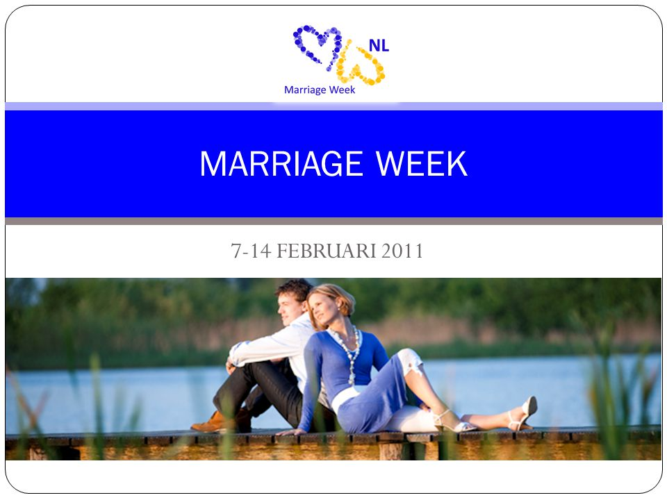 7-14 FEBRUARI 2011 MARRIAGE WEEK