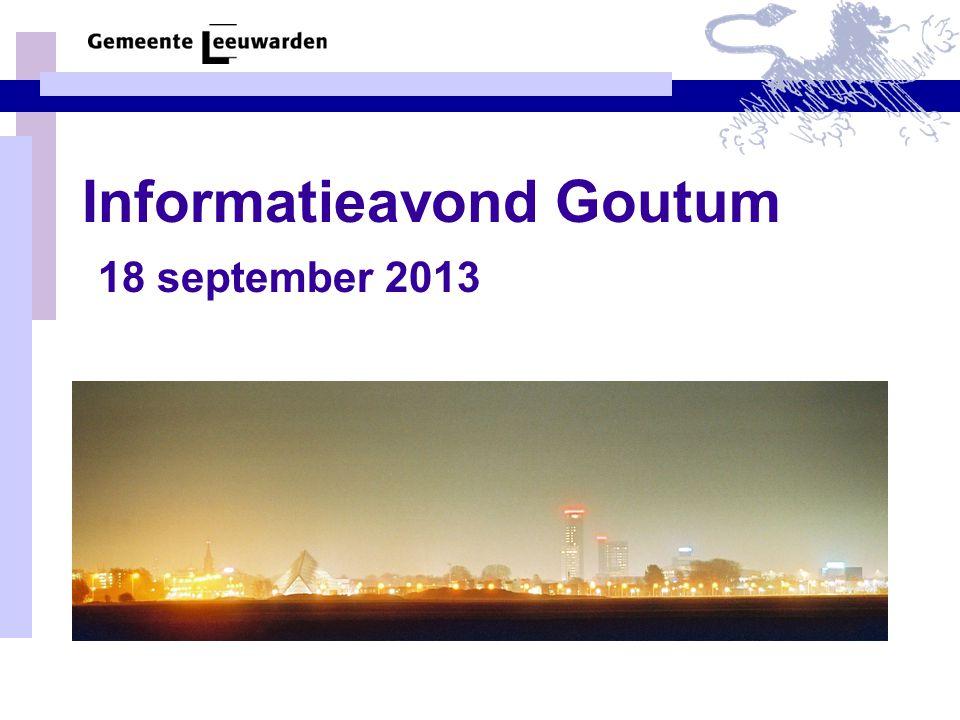 Informatieavond Goutum 18 september 2013