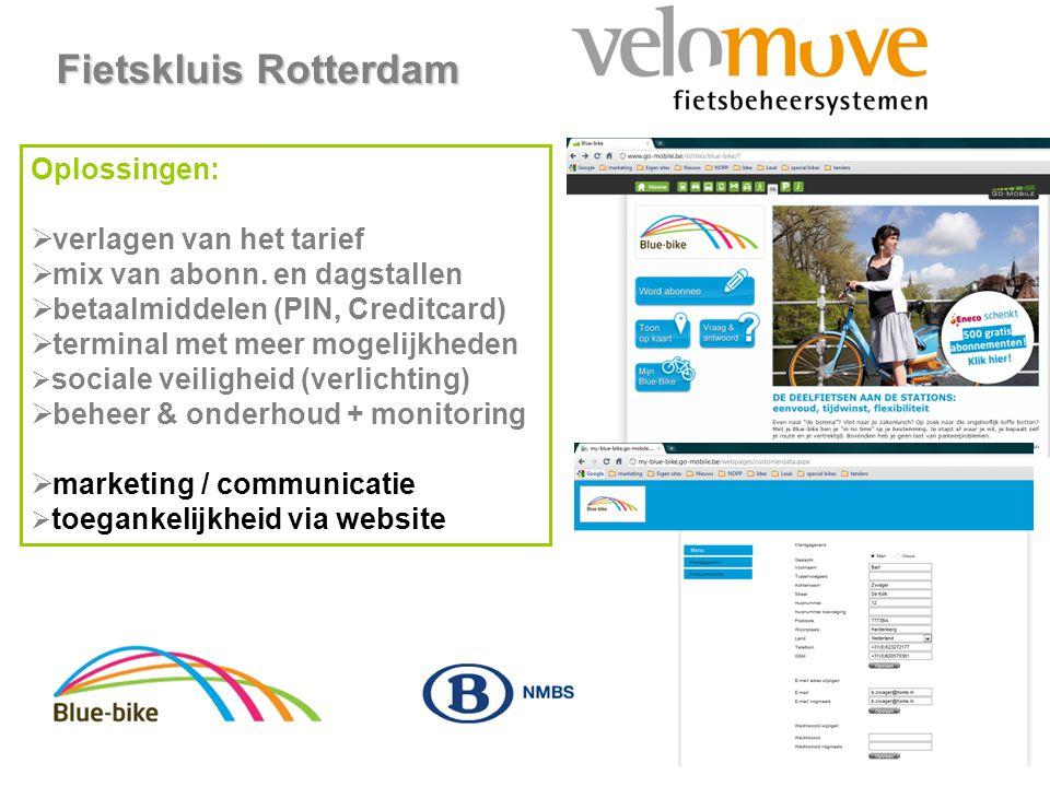 www.velomove.nl Fietskluis Rotterdam Oplossingen:  verlagen van het tarief  mix van abonn. en dagstallen  betaalmiddelen (PIN, Creditcard)  termin