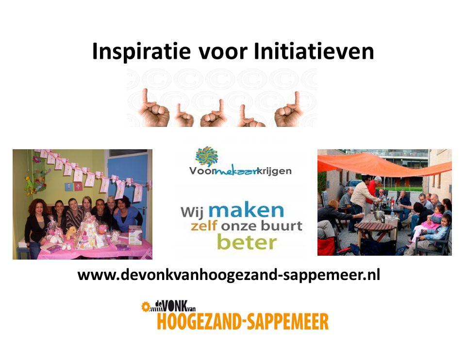 Inspiratie voor Initiatieven www.devonkvanhoogezand-sappemeer.nl