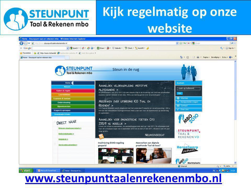 Kijk regelmatig op onze website www.steunpunttaalenrekenenmbo.nl