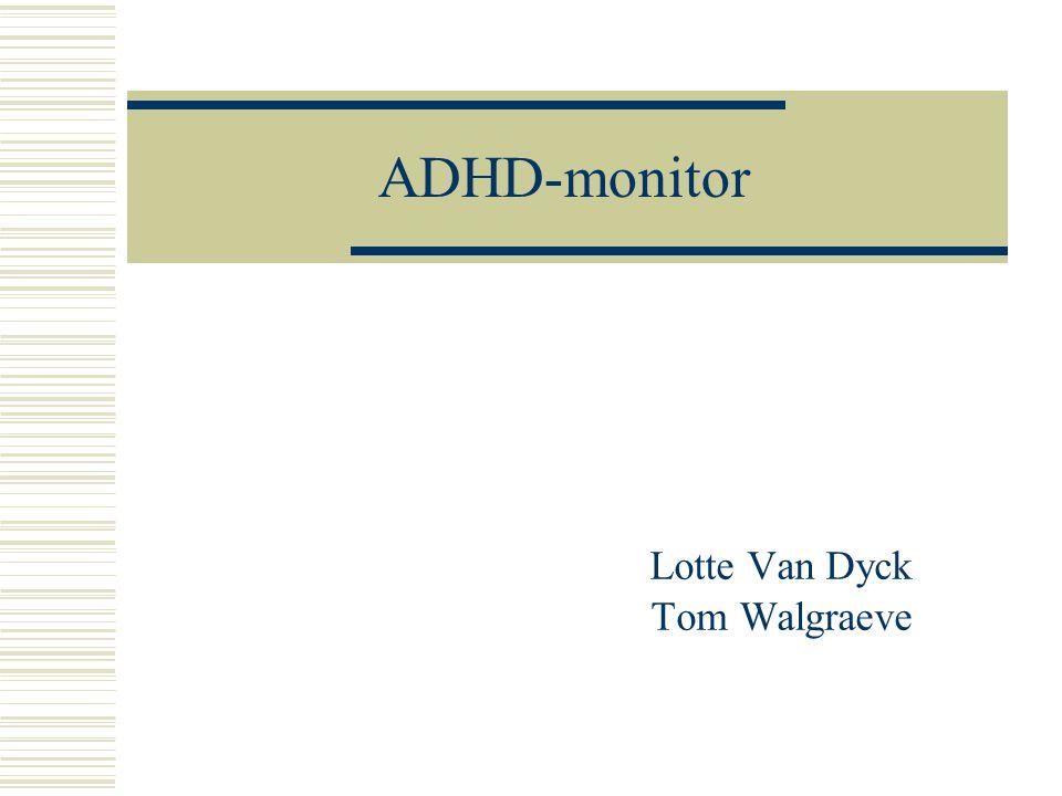 ADHD-monitor Lotte Van Dyck Tom Walgraeve