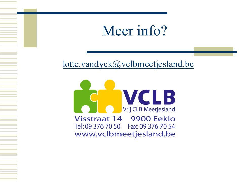 Meer info? lotte.vandyck@vclbmeetjesland.be