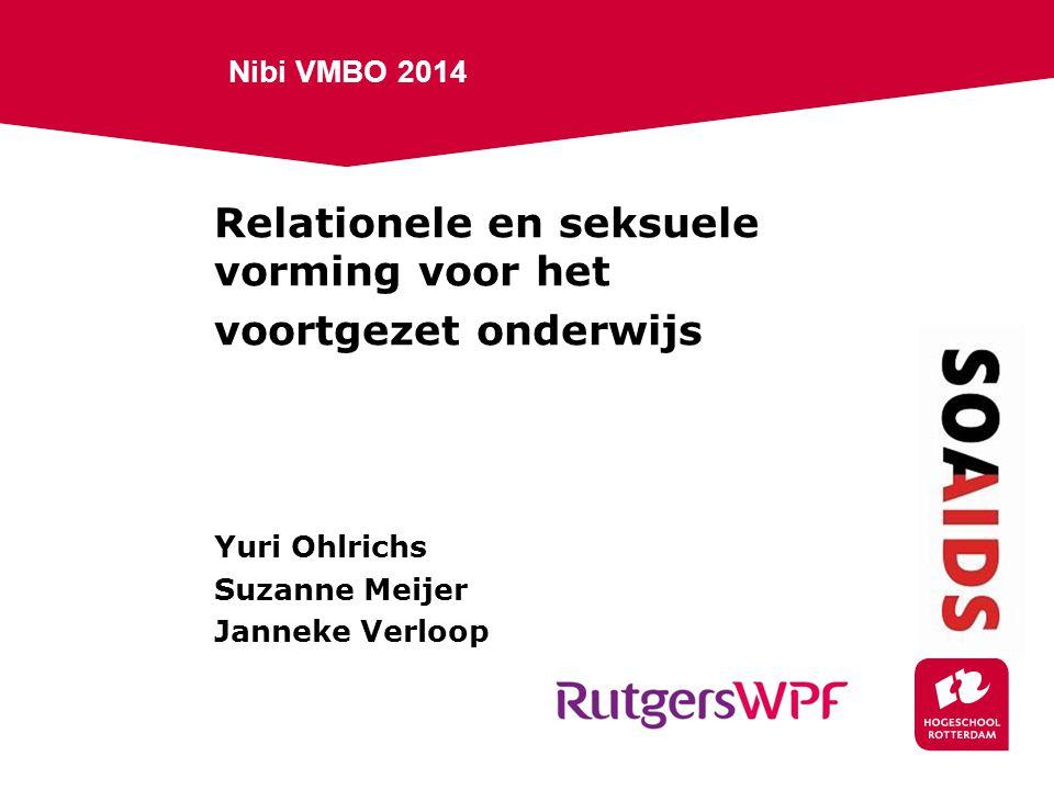 Nibi VMBO 2014 Relationele en seksuele vorming voor het voortgezet onderwijs Yuri Ohlrichs Suzanne Meijer Janneke Verloop