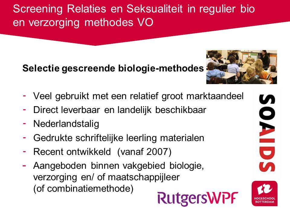 Gescreende methodes Vakgebied biologie/verzorging: 1.