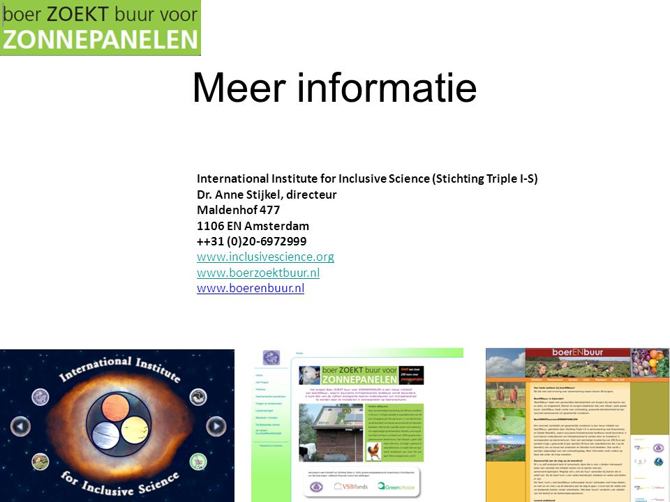 Meer informatie International Institute for Inclusive Science (Stichting Triple I-S) Dr.