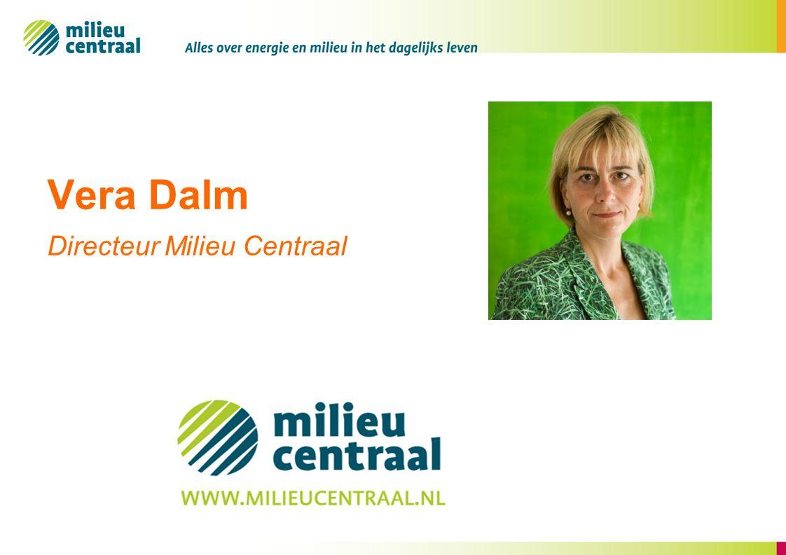 Vera Dalm Directeur Milieu Centraal