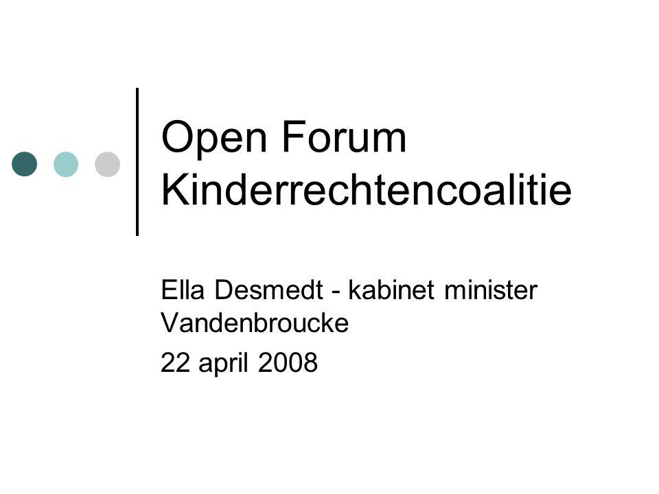 Open Forum Kinderrechtencoalitie Ella Desmedt - kabinet minister Vandenbroucke 22 april 2008