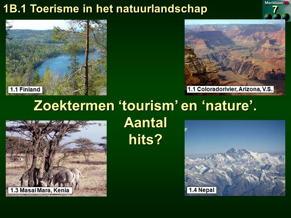 1B.1 Toerisme in het natuurlandschap 1.1 Finland 7.19 1.1 Coloradorivier, Arizona, V.S.