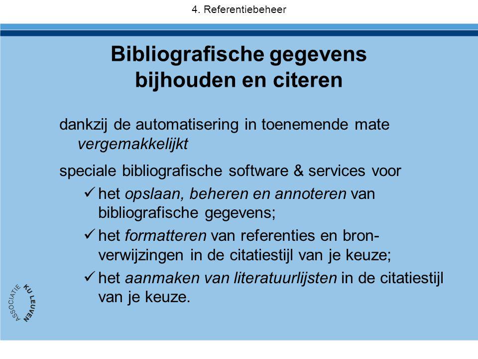 dankzij de automatisering in toenemende mate vergemakkelijkt speciale bibliografische software & services voor  het opslaan, beheren en annoteren van