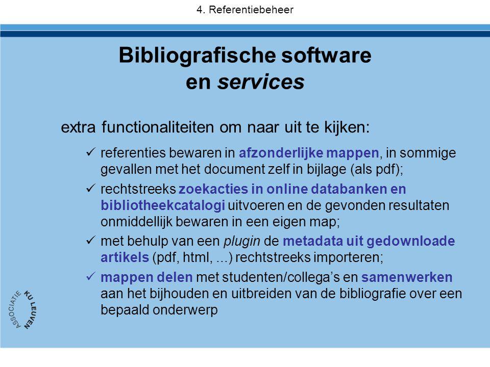 extra functionaliteiten om naar uit te kijken:  referenties bewaren in afzonderlijke mappen, in sommige gevallen met het document zelf in bijlage (al