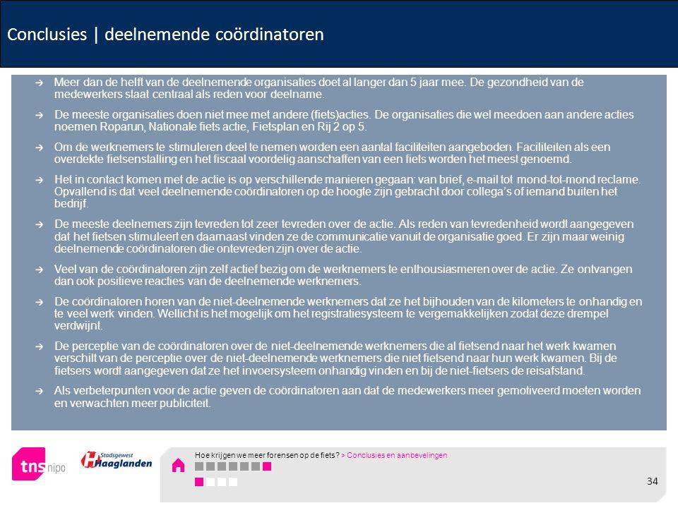 Conclusies | deelnemende coördinatoren Meer dan de helft van de deelnemende organisaties doet al langer dan 5 jaar mee. De gezondheid van de medewerke