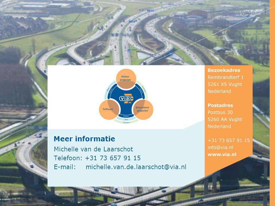 Michelle van de Laarschot Telefoon: +31 73 657 91 15 E-mail: michelle.van.de.laarschot@via.nl Meer informatie
