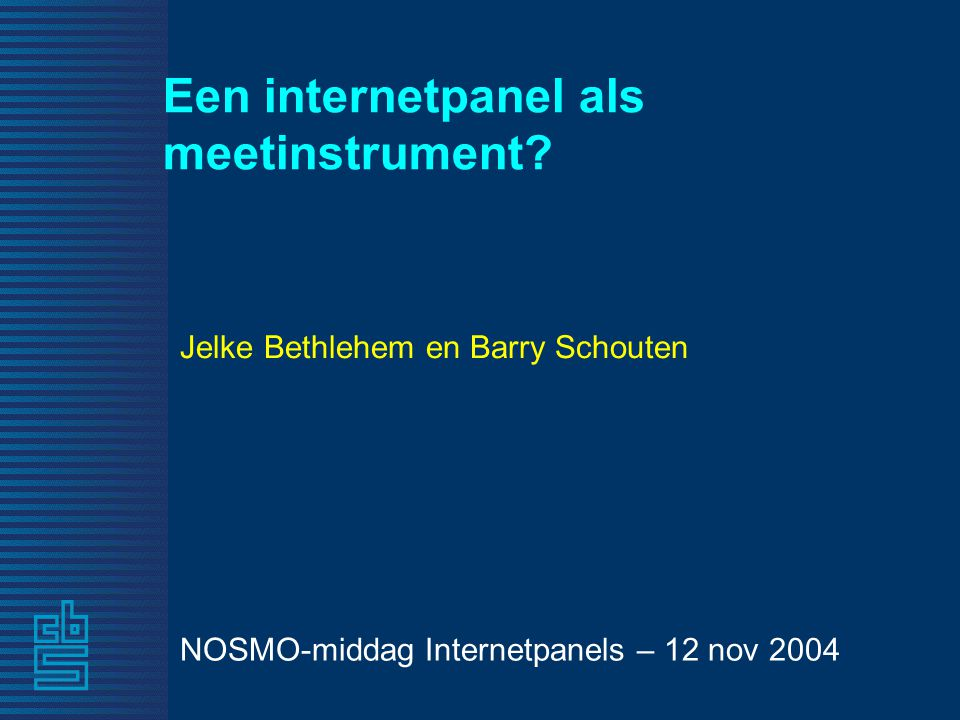 Een internetpanel als meetinstrument.