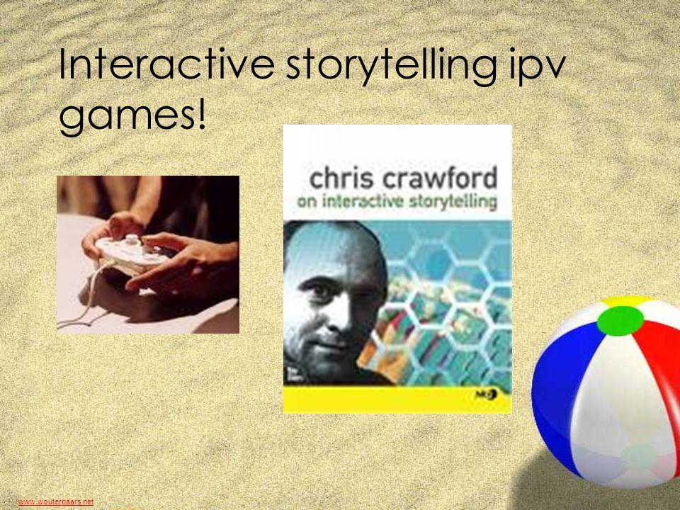 www.wouterbaars.net Interactive storytelling ipv games!