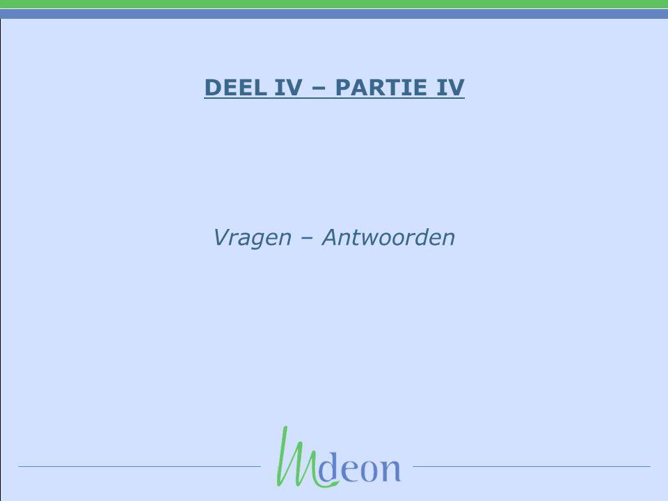DEEL IV – PARTIE IV Vragen – Antwoorden