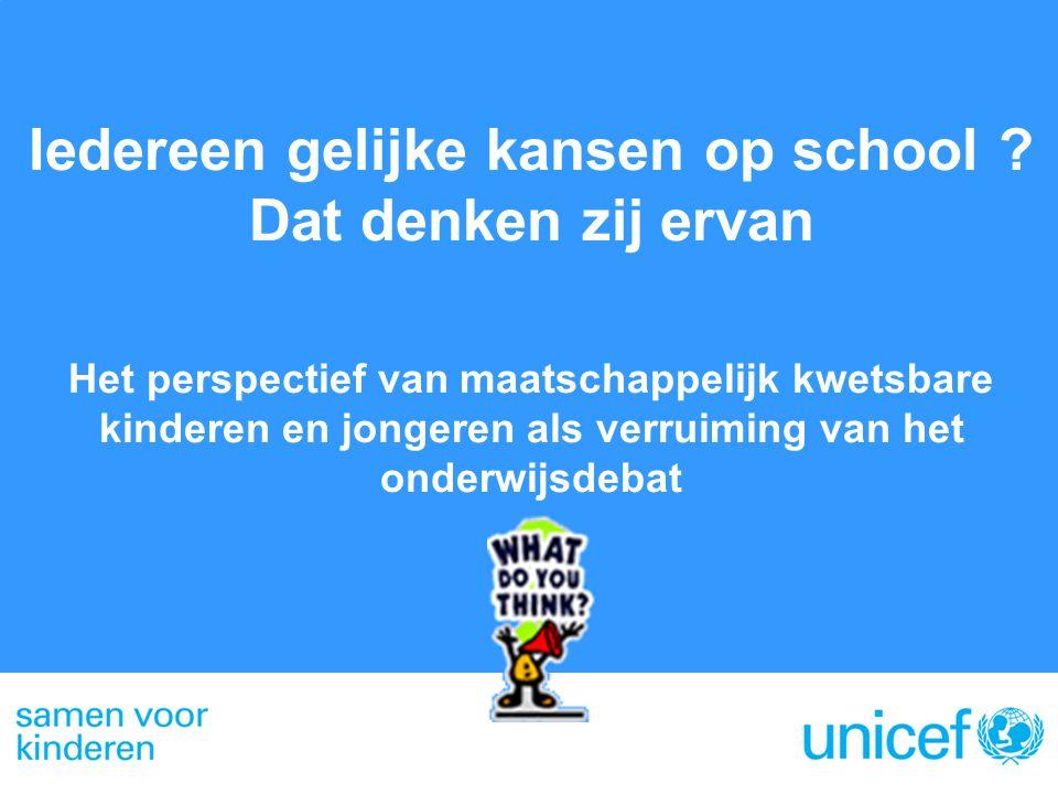 Iedereen gelijke kansen op school ? Dat denken zij ervan Het perspectief van maatschappelijk kwetsbare kinderen en jongeren als verruiming van het ond