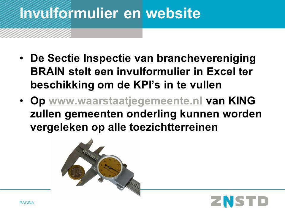 PAGINA Invulformulier en website •De Sectie Inspectie van branchevereniging BRAIN stelt een invulformulier in Excel ter beschikking om de KPI's in te