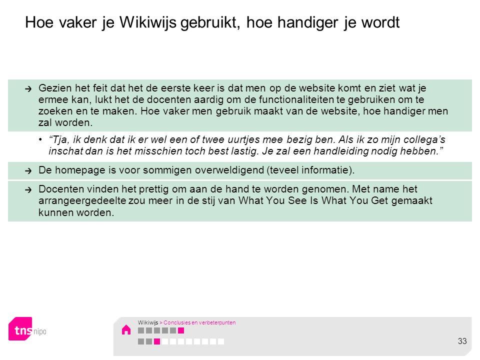 Hoe vaker je Wikiwijs gebruikt, hoe handiger je wordt Gezien het feit dat het de eerste keer is dat men op de website komt en ziet wat je ermee kan, lukt het de docenten aardig om de functionaliteiten te gebruiken om te zoeken en te maken.