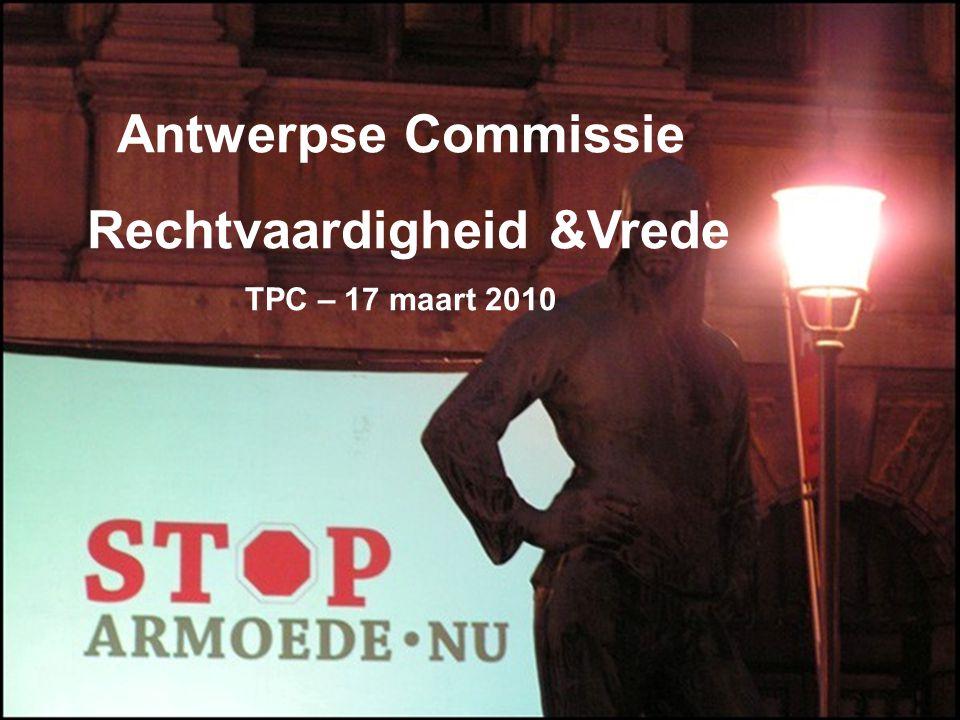 Antwerpse Commissie Rechtvaardigheid &Vrede TPC – 17 maart 2010