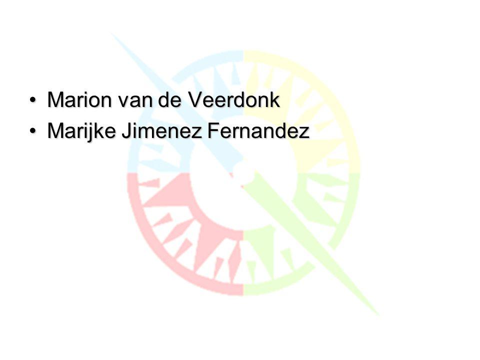 Wie zijn wij?? •Marion van de Veerdonk •Marijke Jimenez Fernandez