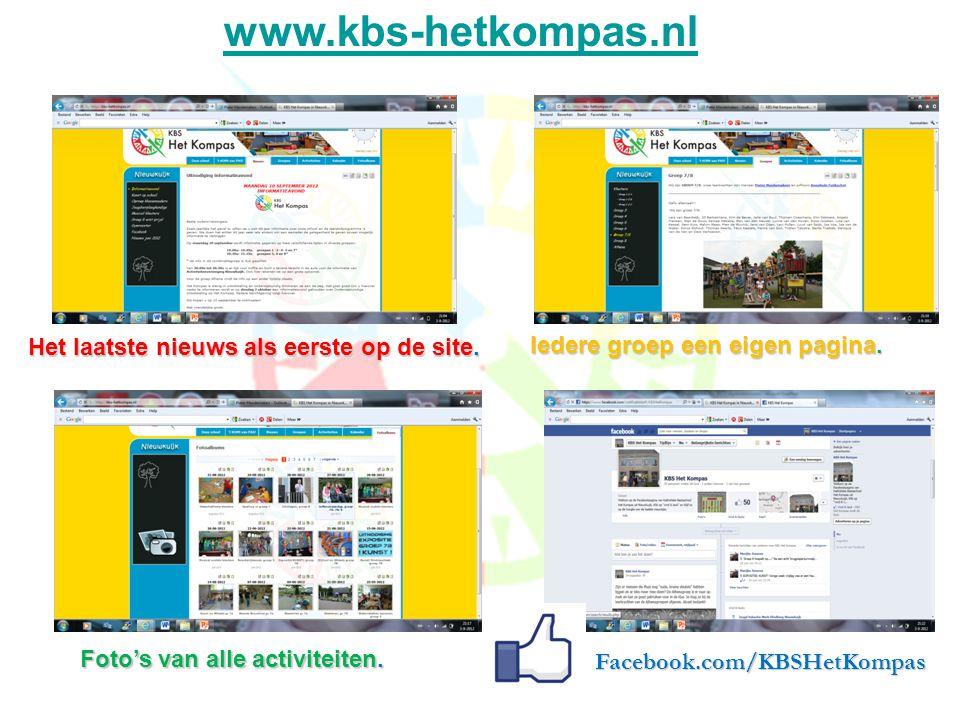 Het laatste nieuws als eerste op de site.www.kbs-hetkompas.nl Iedere groep een eigen pagina.