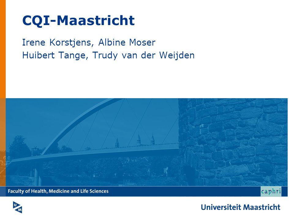 CQI-Maastricht Irene Korstjens, Albine Moser Huibert Tange, Trudy van der Weijden