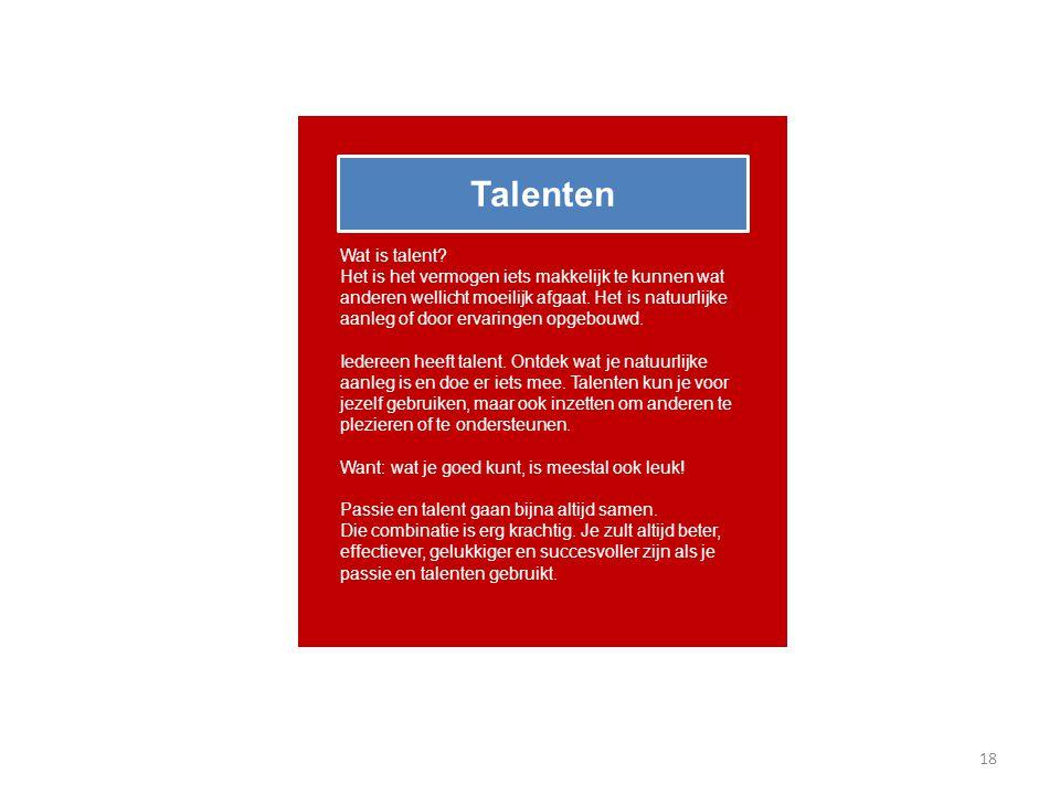 Talenten Wat is talent.