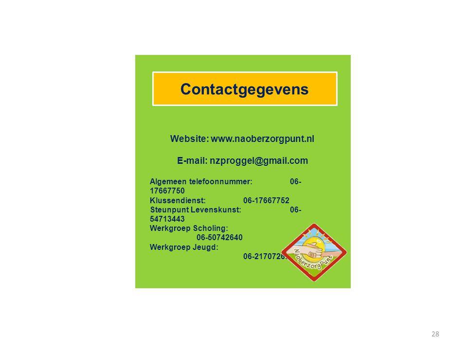 Contactgegevens Website: www.naoberzorgpunt.nl E-mail: nzproggel@gmail.com Algemeen telefoonnummer:06- 17667750 Klussendienst: 06-17667752 Steunpunt L
