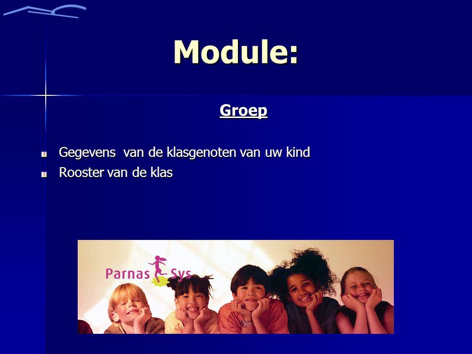 Module: Groep Gegevens van de klasgenoten van uw kind Rooster van de klas