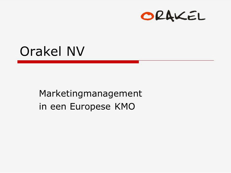 Orakel NV Marketingmanagement in een Europese KMO