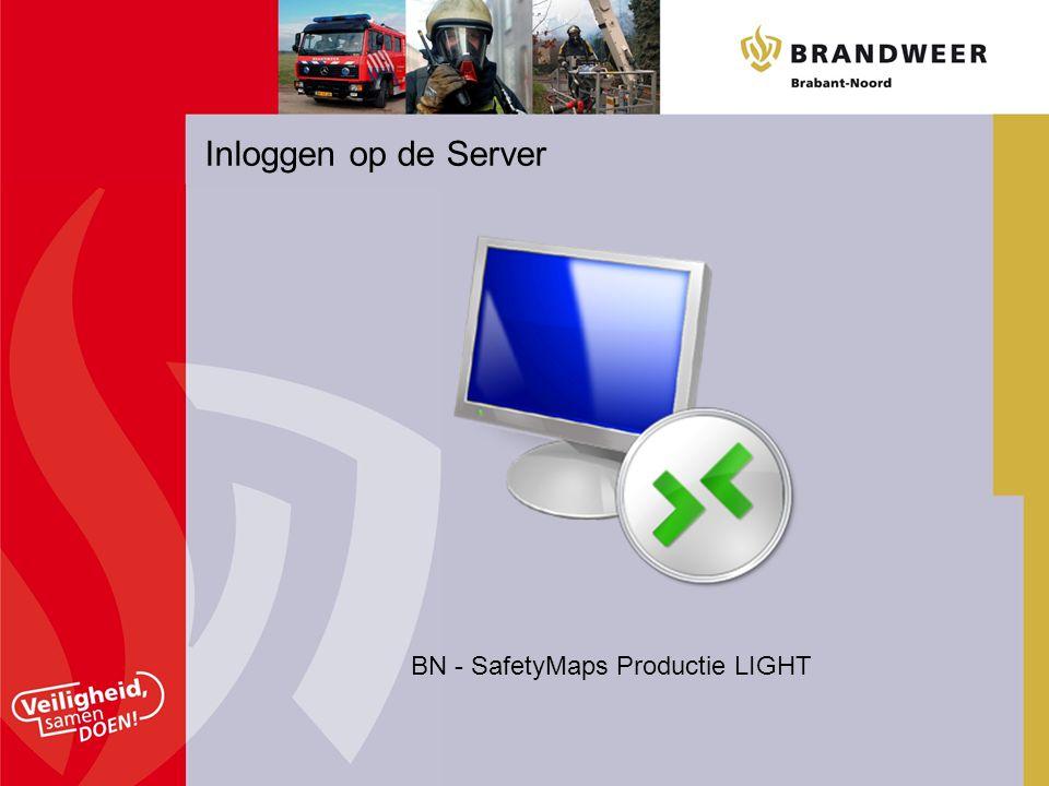 Inloggen op de Server BN - SafetyMaps Productie LIGHT
