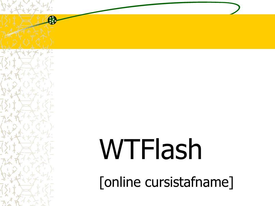 WTFlash 4.0: online in site of elo WinToets & consumptief  250 lay-outs zijn te kiezen