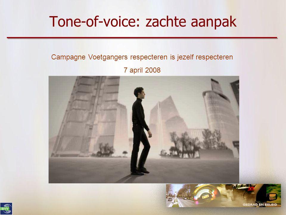 Tone-of-voice: humor Campagne laat je niet verassen door de motorrijders 6 april 2009