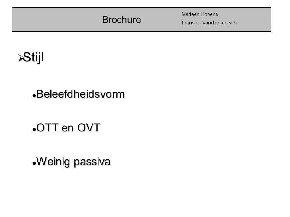 Brochure Marleen Lippens Fransien Vandermeersch  Stijl  Beleefdheidsvorm  OTT en OVT  Weinig passiva