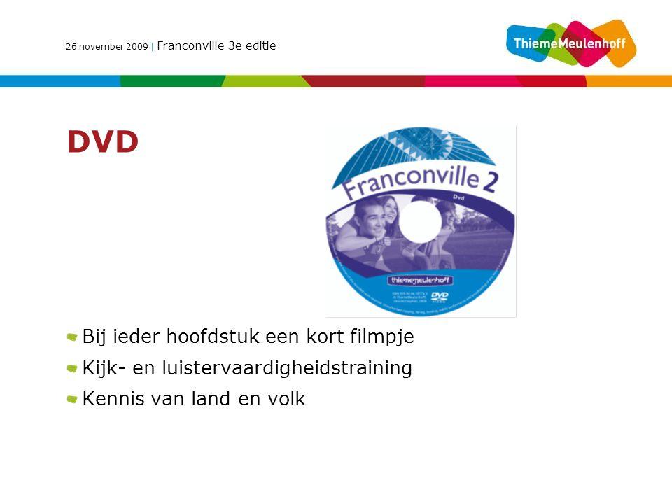 DVD Bij ieder hoofdstuk een kort filmpje Kijk- en luistervaardigheidstraining Kennis van land en volk
