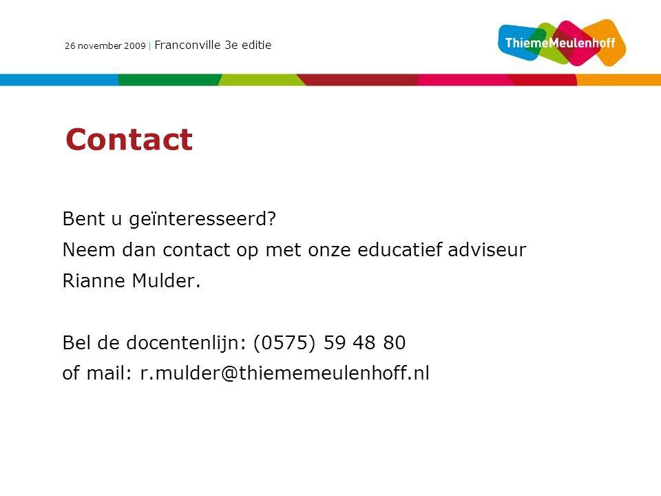 26 november 2009 | Franconville 3e editie Contact Bent u geïnteresseerd.