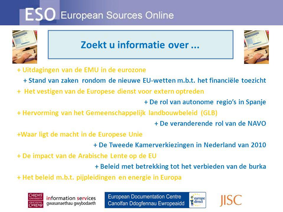 Looking for information on … + Uitdagingen van de EMU in de eurozone + Stand van zaken rondom de nieuwe EU-wetten m.b.t.