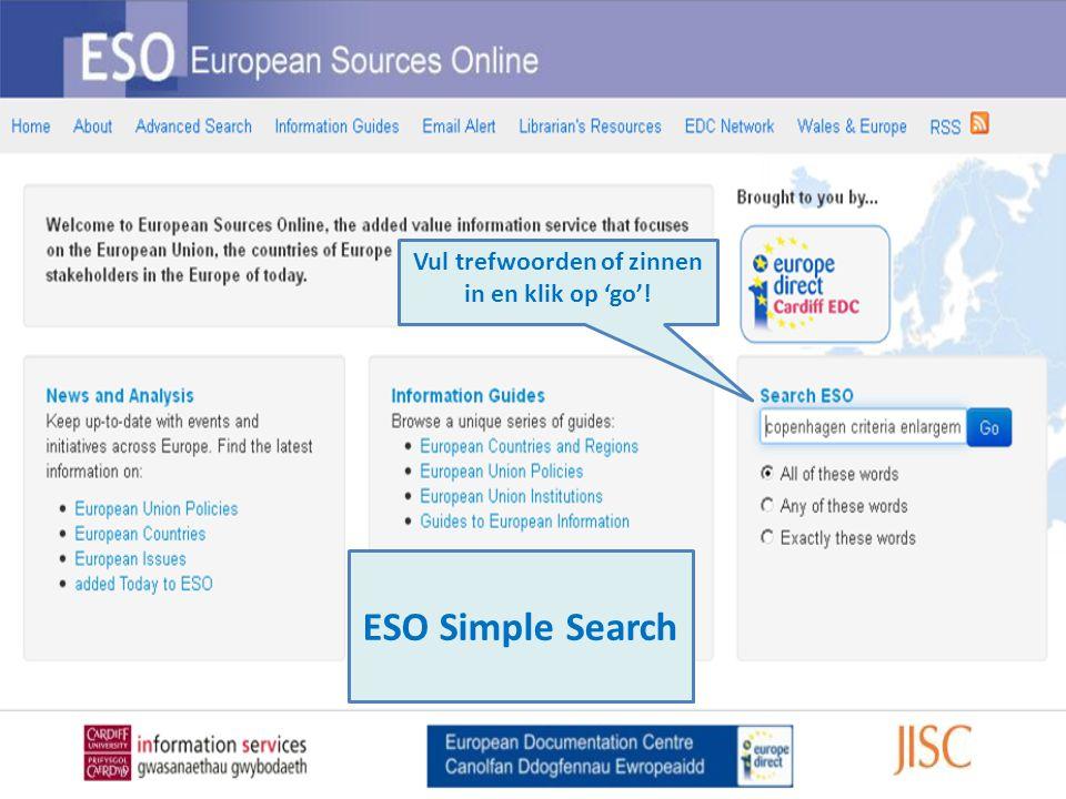 Vul trefwoorden of zinnen in en klik op 'go'! ESO Simple Search