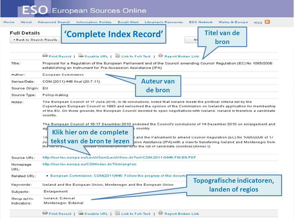 Topografische indicatoren, landen of regios Auteur van de bron Titel van de bron Klik hier om de complete tekst van de bron te lezen 'Complete Index Record'