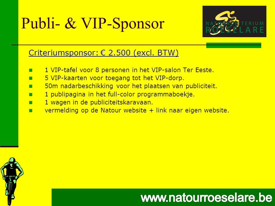 Publi- & VIP-Sponsor Criteriumsponsor: € 2.500 (excl.