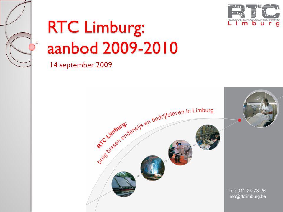 RTC Limburg: aanbod 2009-2010 14 september 2009