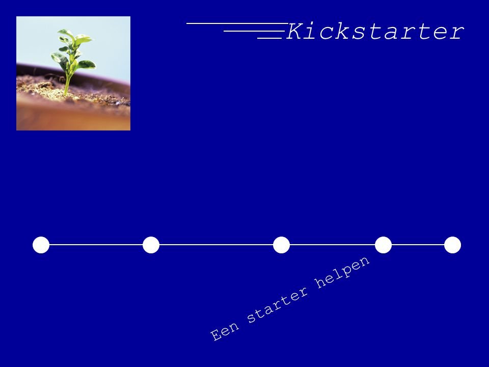 Kickstarter Een starter helpen