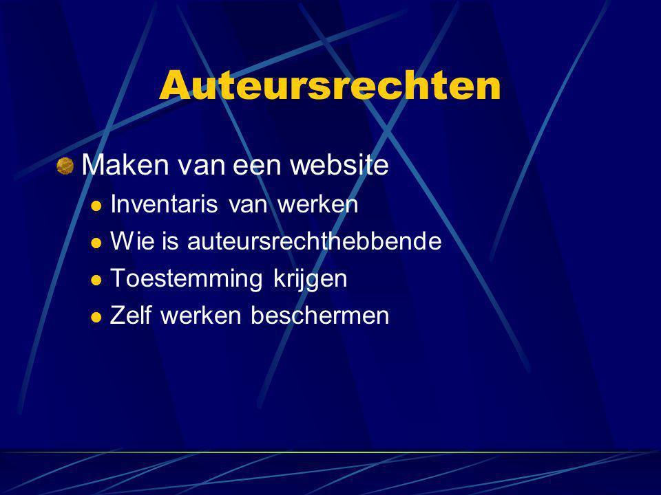 Auteursrechten Maken van een website  Inventaris van werken  Wie is auteursrechthebbende  Toestemming krijgen  Zelf werken beschermen