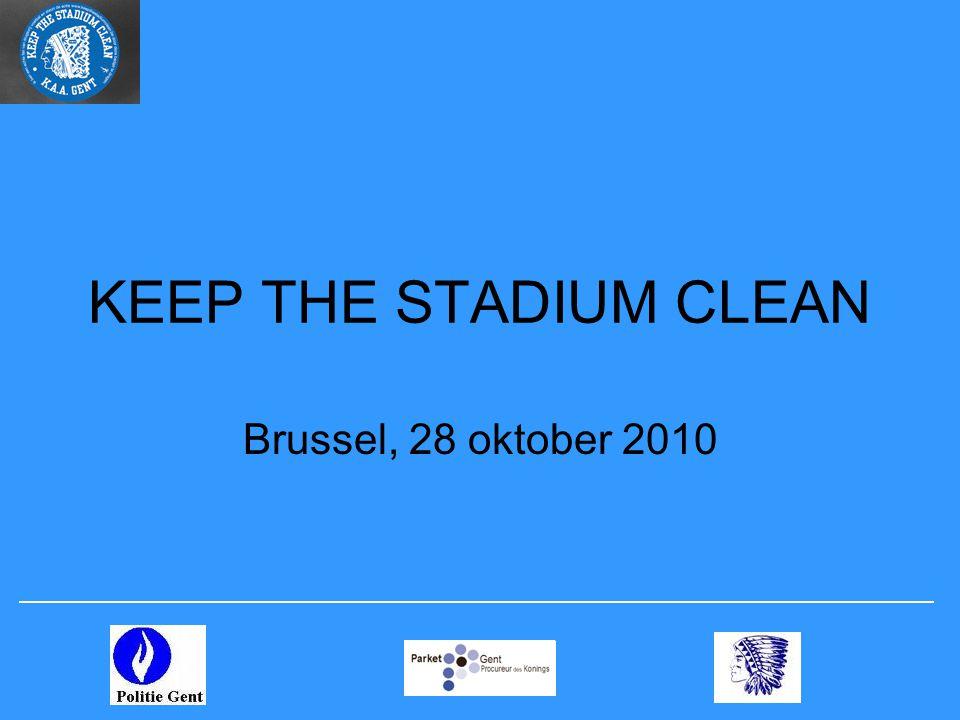 KEEP THE STADIUM CLEAN Brussel, 28 oktober 2010