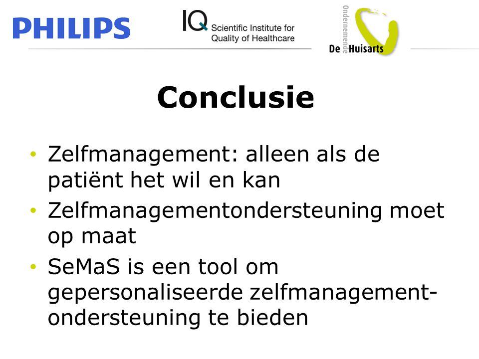Conclusie • Zelfmanagement: alleen als de patiënt het wil en kan • Zelfmanagementondersteuning moet op maat • SeMaS is een tool om gepersonaliseerde z