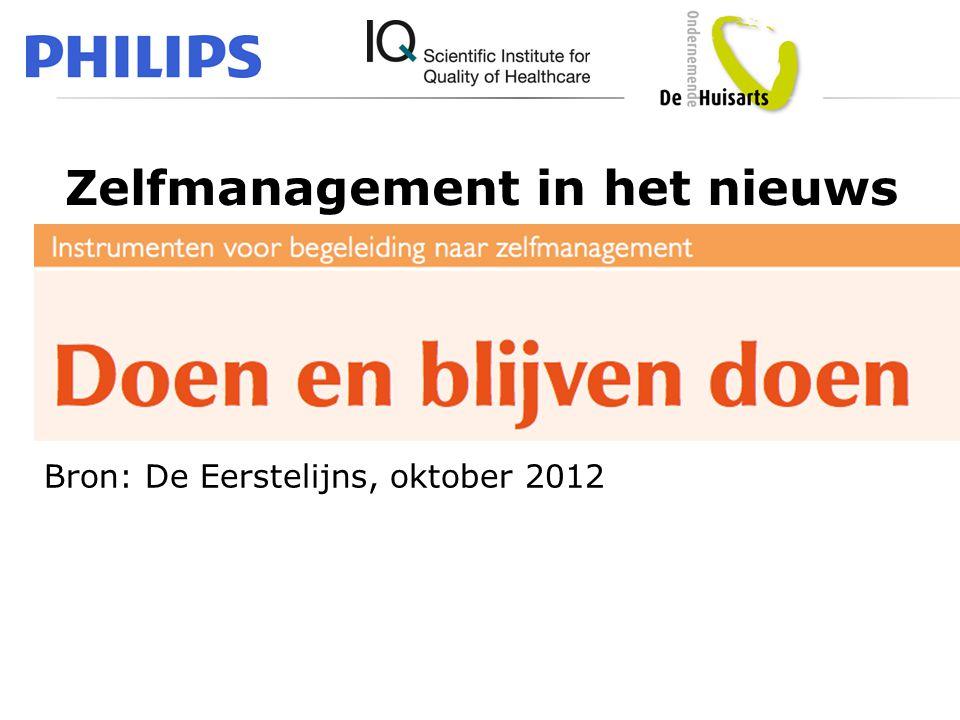 Bron: De Eerstelijns, oktober 2012 Zelfmanagement in het nieuws