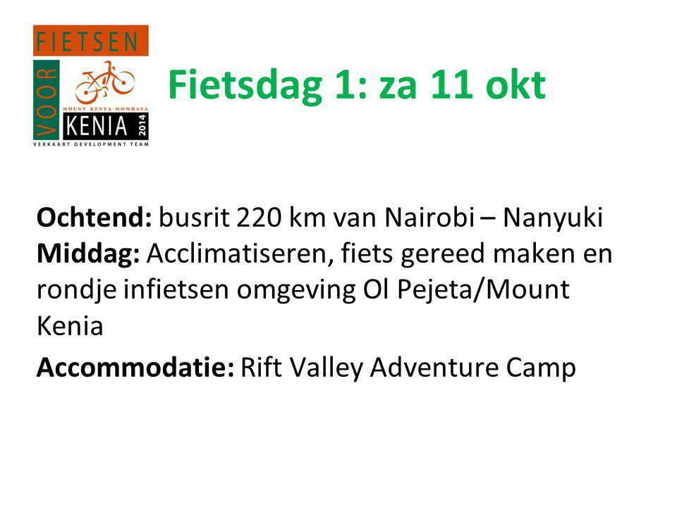 Fietsdag 1: za 11 okt Ochtend: busrit 220 km van Nairobi – Nanyuki Middag: Acclimatiseren, fiets gereed maken en rondje infietsen omgeving Ol Pejeta/Mount Kenia Accommodatie: Rift Valley Adventure Camp